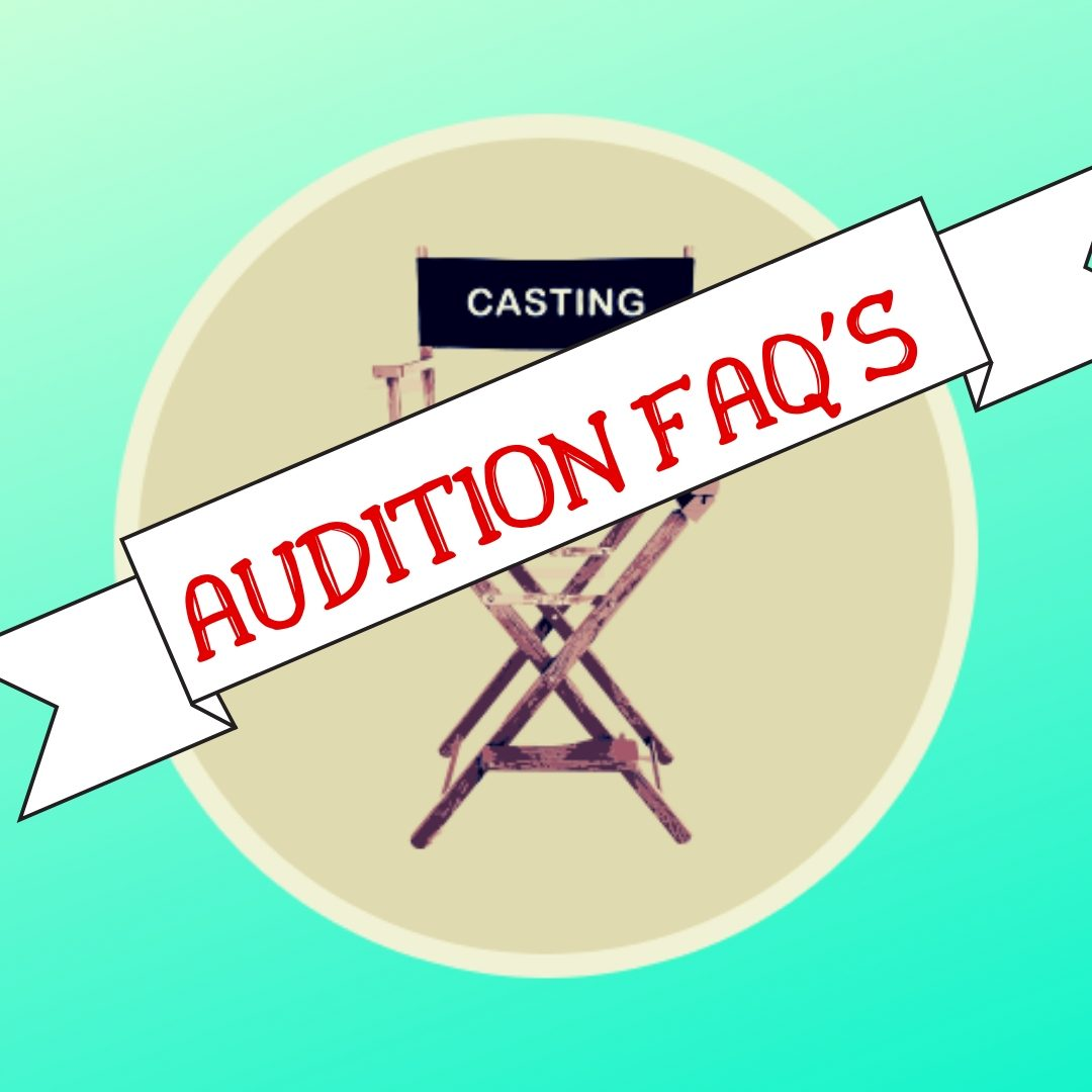 Auditions FAQs